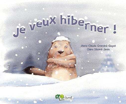 Je veux hiberner !