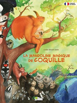La mandoline magique de Coquille