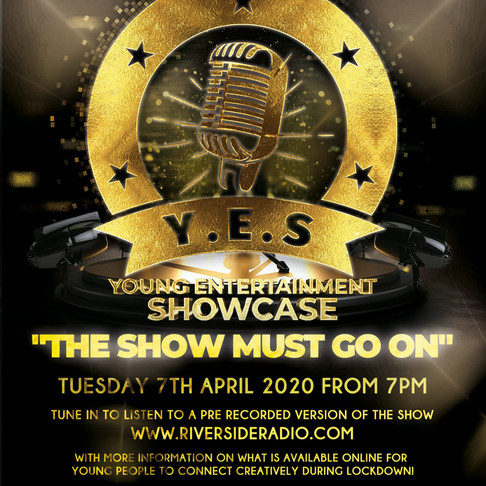 Y.E.S. (Youth Entertainment Showcase) - The Show Must Go On!