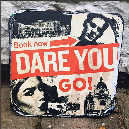 Dare You - Print on Wood