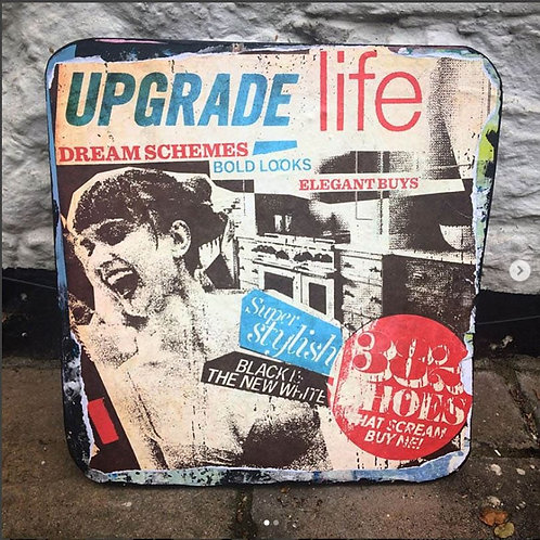 Upgrade Life - Print on Wood