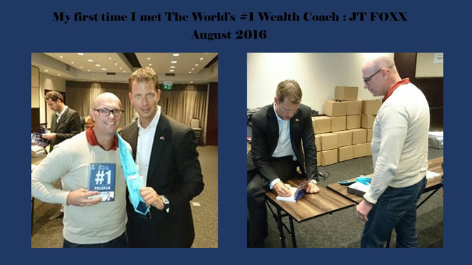 How my life changed dramatically after I met JT Foxx (the world's #1 wealth coach and platform s