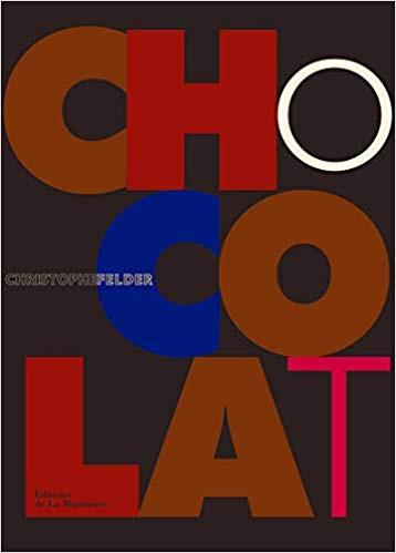Christophe Felder - Chocolat