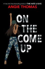 Book Review: ON THE COME UP (2019) by Angie Thomas