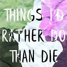 Book Review: THINGS I'D RATHER DO THAN DIE (2018) by Christine Deriso