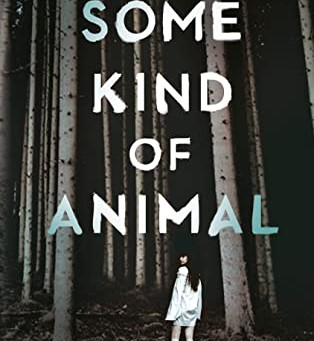 Book Review: SOME KIND OF ANIMAL (2020) by Maria Romasco Moore