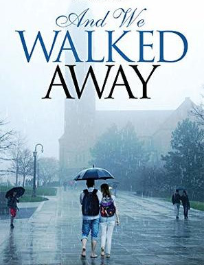 Book Review: And We Walked Away
