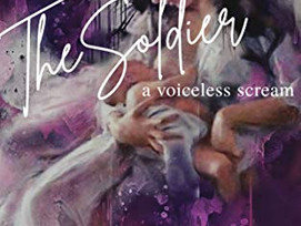 BOOK REVIEW:THE SOLDIER:              A VOICELESS SCREAM