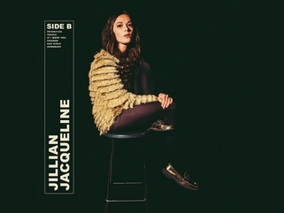 """Jillian Jacqueline Proves that Often Times, a Record's Best Tunes are on """"Side B"""""""
