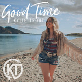 "Kylie Trout Spreads Good Vibes of Summertime with New Song ""Good Time"""