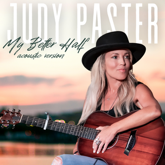 """Singer-Songwriter, Judy Paster Strips Down Her Song """"My Better Half"""""""