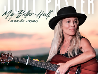 "Singer-Songwriter, Judy Paster Strips Down Her Song ""My Better Half"""