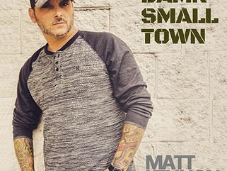 """""""DAMN SMALL TOWN"""" BY MATT KENNON"""