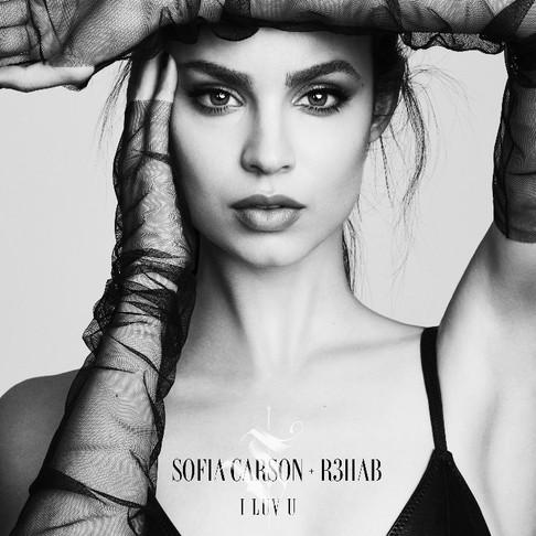 "SOFIA CARSON & R3HAB TEAM UP ONCE AGAIN FOR NEW SINGLE, ""I LUV U"""