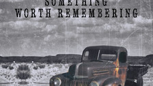 "Gary Pratt Is ""Country To The Bone"" On His Latest Album Release ""Something Worth Remembering"""