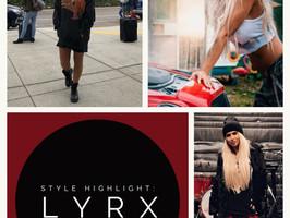 Style Highlight: LYRX