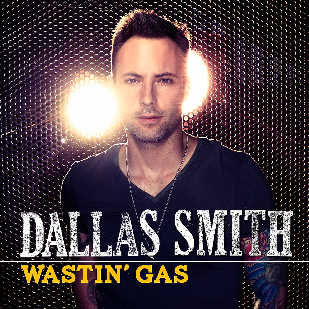 Dallas Smith_Wastin' Gas.jpg