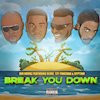 Big Hookz   Break You Down featuring Gyptian, Remo & Tzy Panchak