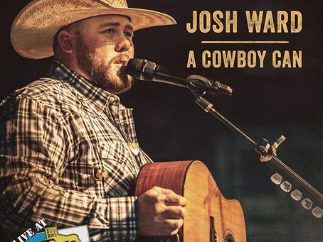 "Josh Ward  ""A Cowboy Can"""
