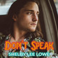 "Shelby Lee Lowe throws down the gauntlet with ""Don't Speak"" cover"