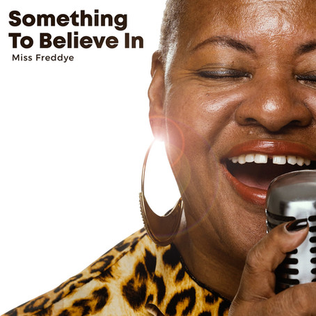 """Miss Freddye Proves Why She's One Of The Best In Blues On """"Something To Believe In"""""""