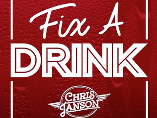 "You'll Wanna ""Fix a Drink"" After Hearing Chris Janson's New Single"
