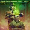 Ghostwood Development Project featuring Kool Keith