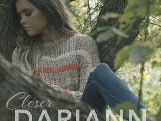 "Dariann Leigh Announces Her Next Single ""Closer"""