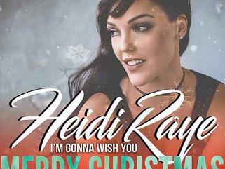 Heidi Raye Wants to Wish You Merry Christmas!!!