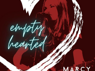 "Marcy Grace's New Single ""Empty Hearted"""