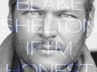 """If I'm Honest"" by Blake Shelton"