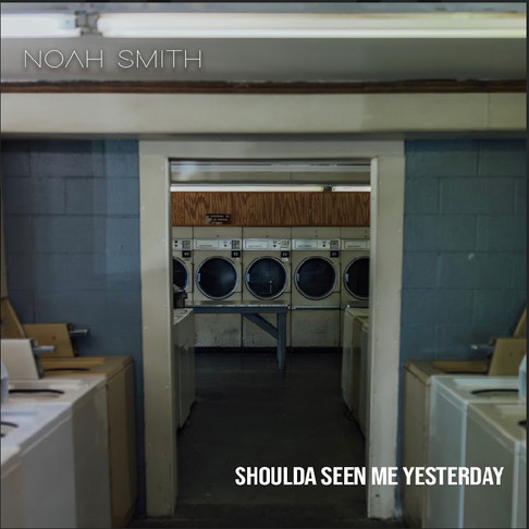 "NOAH SMITH KEEPS MOMENTUM WITH ""SHOULDA SEEN ME YESTERDAY"""