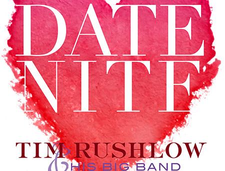 ENCOMPASSING THE ERA OF PASSION, TIM RUSHLOW ANNOUNCES RELEASE OF NEW ALBUM, DATE NIGHT