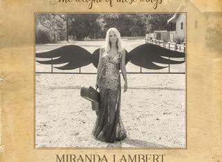 """The Weight Of These Wings"" - Miranda Lambert Album Review"
