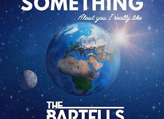The Bartells.     Something
