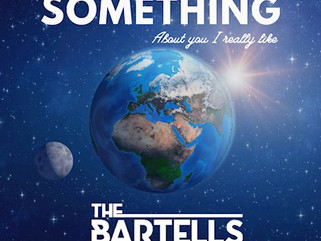 The Bartells.     Something