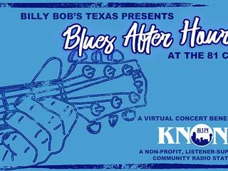 Billy Bob's Texas 81 Club Presents Streaming Virtual Concert  Showcasing Regional Blues Artists May