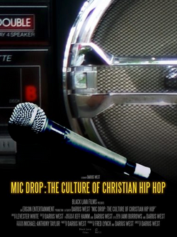 Mic Drop: The Culture of Christian Hip Hop