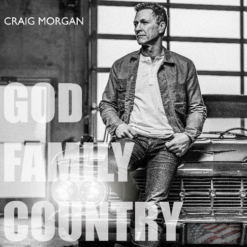 Craig Morgan's New Album— God, Family, Country —Is Out Tomorrow