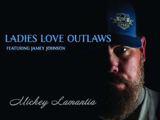 """Mickey Lamantia Releases """"LADIES LOVE OUTLAWS,"""" Featuring Jamey Johnson"""