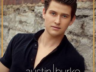 """Austin Burke's Single """"Sleepin' Around"""" is HOT"""