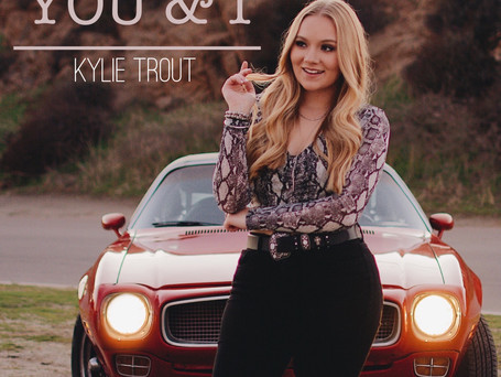 """Kylie Trout Gains Early Support on New Single """"You & I"""""""