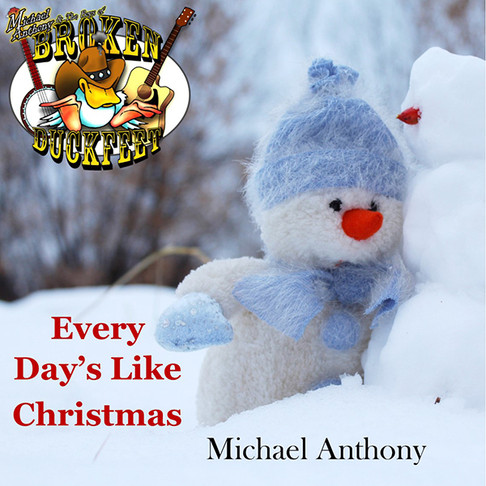 "Michael Anthony & Broken Duckfeet ""Every Day's Like Christmas"""