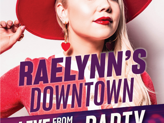 """""""RaeLynn's Downtown Party Live From Ole Red"""" benefiting the CMA Foundation & ACM Lifting Lives COVID"""
