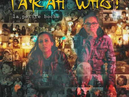 "Tarah Who? Honors Mom With ""La petite Boche: Un Amour De Guerre"""