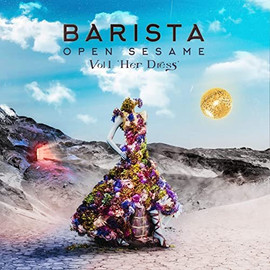 """Barista Releases the First Volume of his Extensive Album """"Open Sesame"""""""