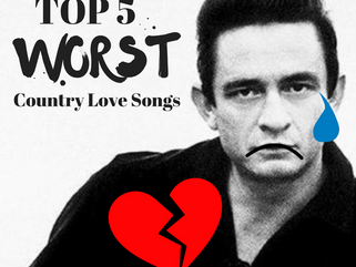 Top 5 WORST Country Songs to Sing to a Significant Other on Valentines Day