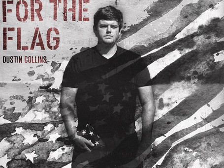 """""""Stand For The Flag"""" by Dustin Collins is a Uniting Anthem of American Pride"""