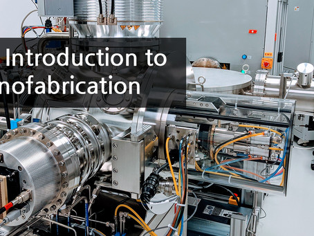 An Introduction to Nanofabrication