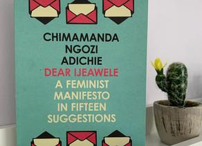 Reviewing Chimamanda Ngozi Adichie's 'Dear Ijeawele'